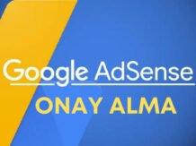 Adsense onayı nasıl alınır, AdSense nedir
